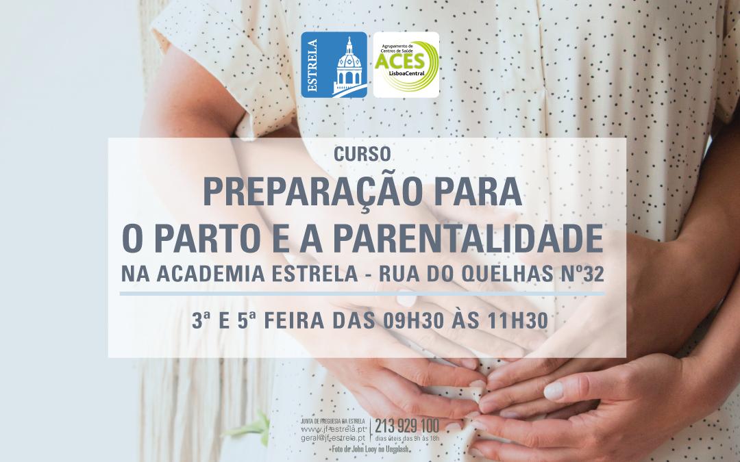 PREPARAÇÃO PARA O PARTO E A PARENTALIDADE