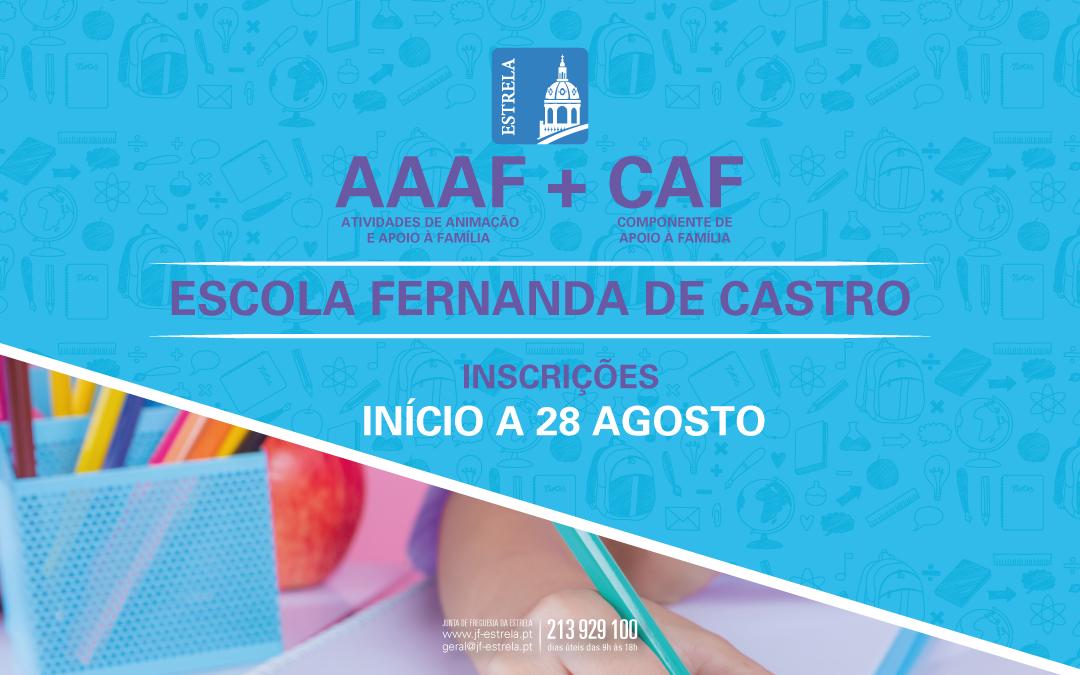 INSCRIÇÕES CAF/AAAF - Escola Fernanda de Castro